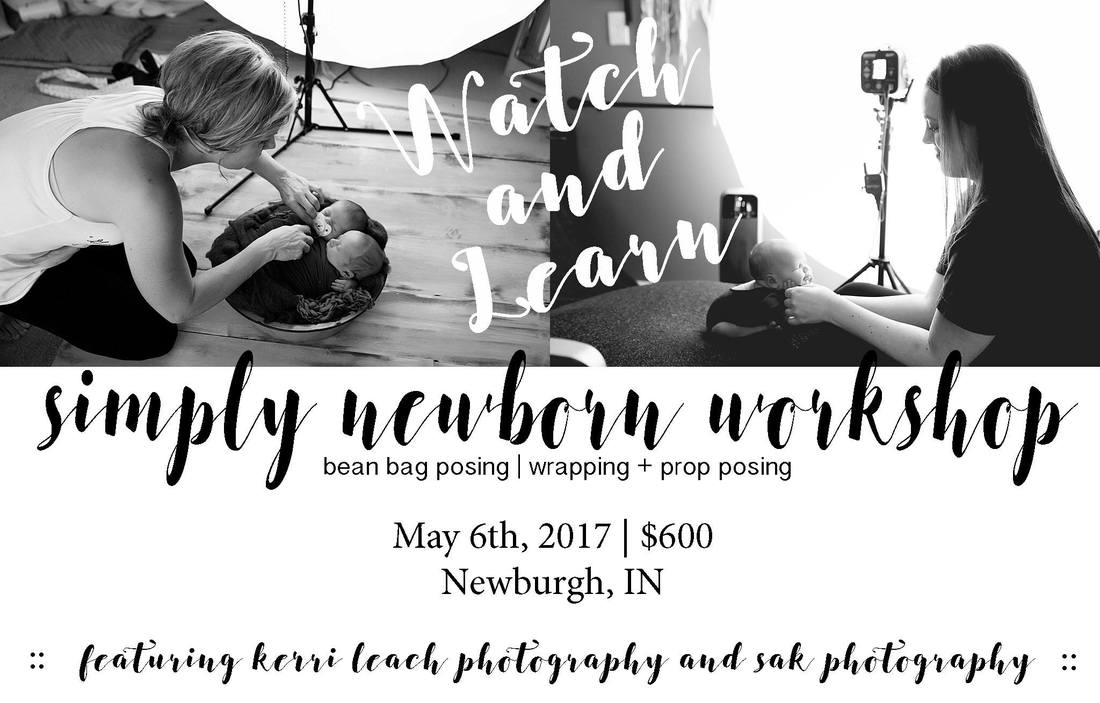 Newborn workshop | newborn posing | Newborn wrapping | newborn posing/wrapping workshop | Indiana newborn photographer